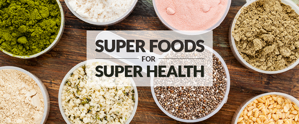 Super Foods Super Health